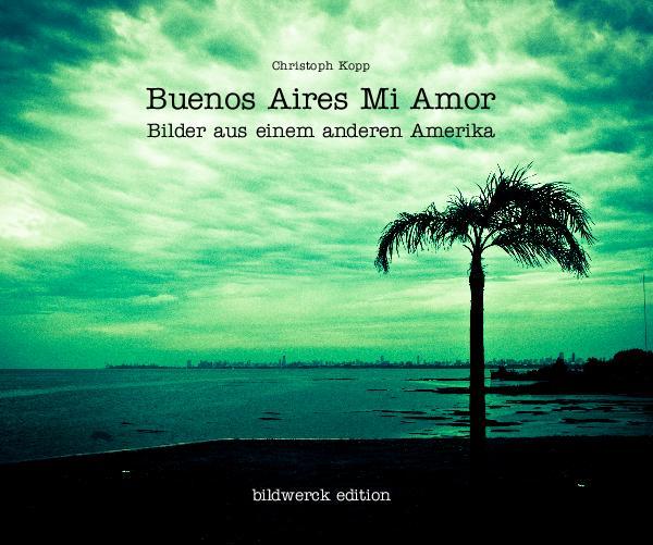 Buenos Aires Mi Amor